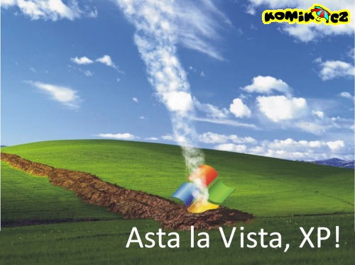 Asta la Vista, XP!
