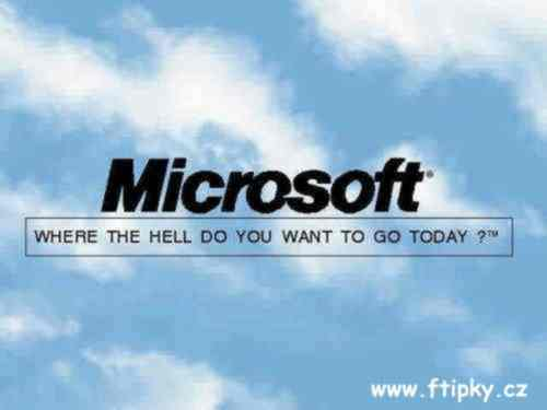 MS - where the hell do you want to go today ?